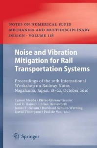 Noise and Vibration Mitigation for Rail Transportation Systems Proceedings of the 10th International Workshop on Railway Noise