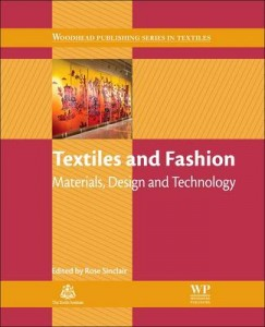 Textiles and Fashion Materials Design and Technology