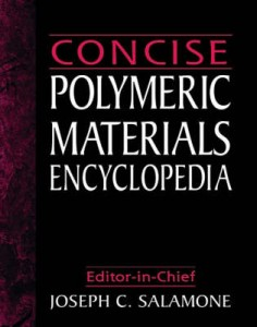 Concise Polymeric Materials Encyclopedia illustrated edition