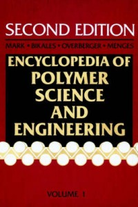 Encyclopedia of Polymer Science and Engineering 2nd Revised edition