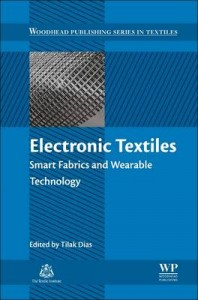 Electronic Textiles Smart Fabrics and Wearable Technology